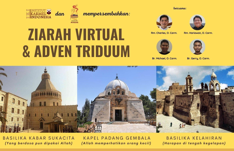 Adven Triduum & Ziarah Virtual